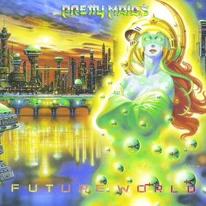 Pretty Maids, Future World på Spotify