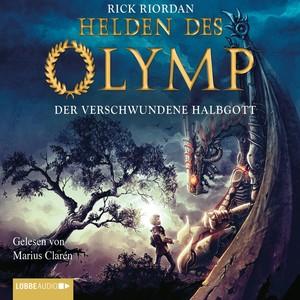 Helden des Olymp - Der verschwundene Halbgott Audiobook