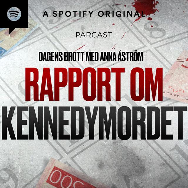 Anna Åström: Rapport om Kennedymordet