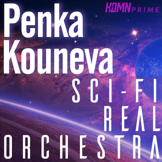 Sci-Fi (Real Orchestra), Vol  1 by Penka Kouneva on Spotify