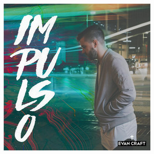 Impulso - Evan Craft