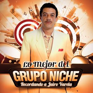 Lo mejor del Grupo Niche - Recordando a Jairo Varela album