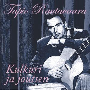 Kulkuri Ja Joutsen - Tapio Rautavaara