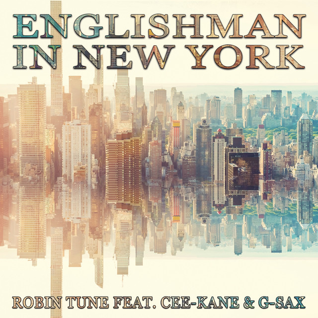 Artwork for Englishman in New York - Extended Mix by Robin Tune