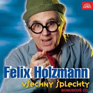 Felix Holzmann - Holzmann: Všechny šplechty - bonusové CD