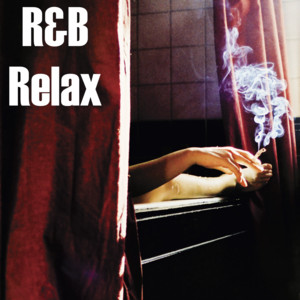 R & B Relax