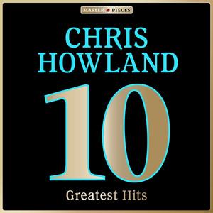 Masterpieces Presents Chris Howland: 10 Greatest Hits album