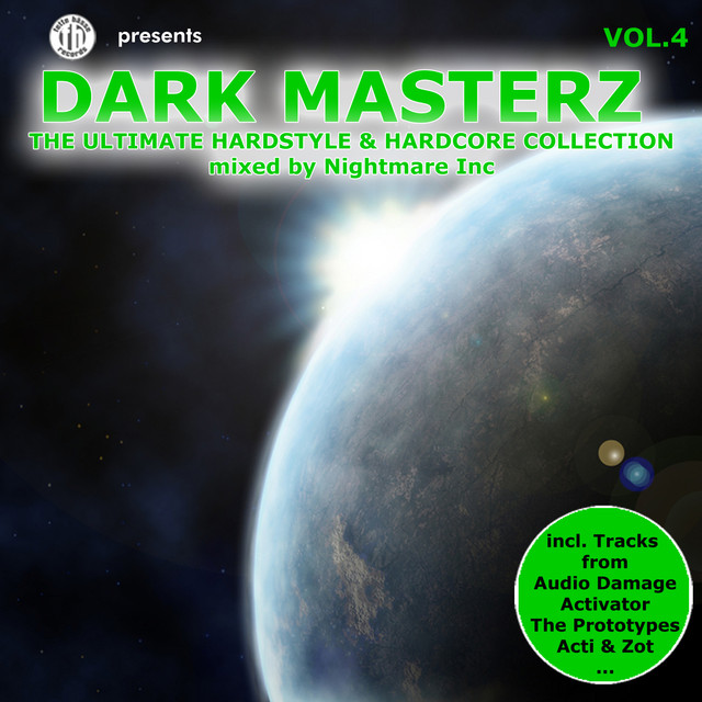 Dark Masterz, Vol. 4 - The Ultimate Hardstyle & Hardcore Collection