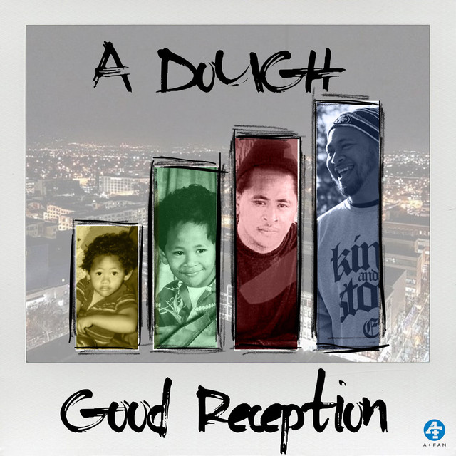 Album cover for Good Reception by A Dough