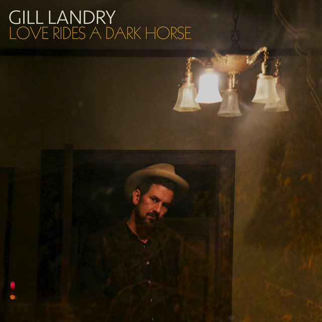 Album cover for Love Rides A Dark Horse by Gill Landry