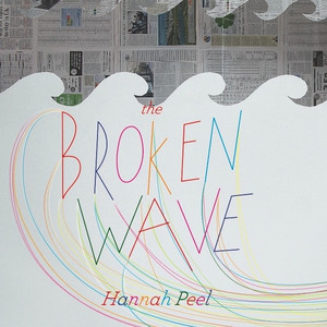 The Broken Wave - Hannah Peel