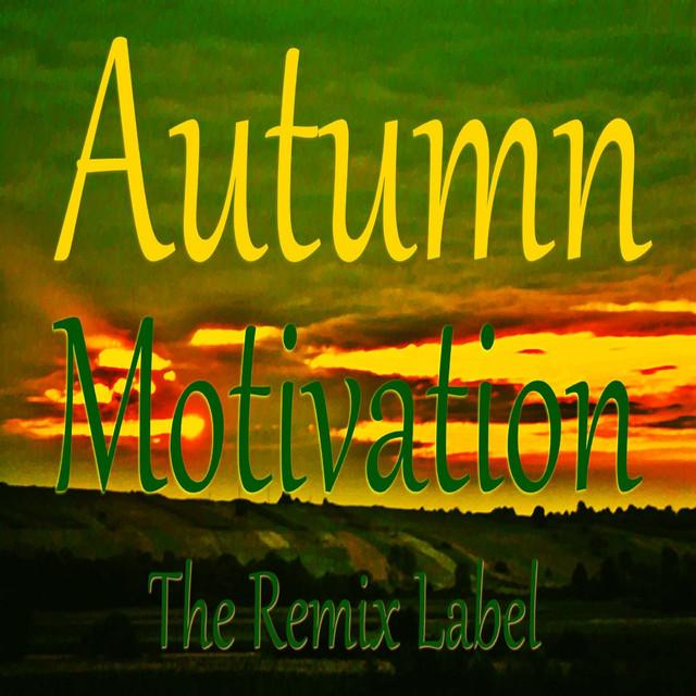 Autumn Motivation (Organic Deep House Meets Vibrant Tech House Music