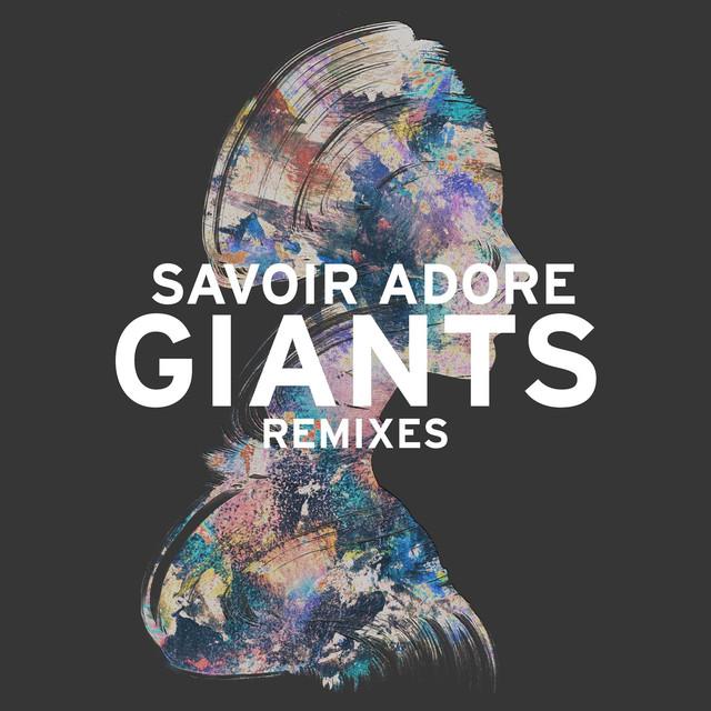 Giants (Remixes)