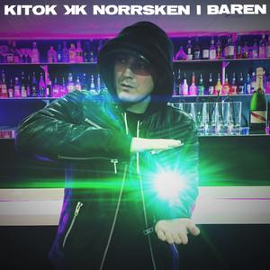 Kitok, Norrsken i baren på Spotify