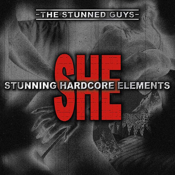 SHE - Stunning Hardcore Elements