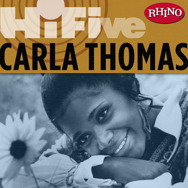 Rhino Hi-Five: Carla Thomas (US Release)