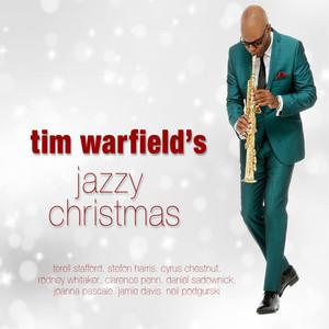 Tim Warfield's Jazzy Christmas