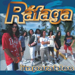 Imparables - Rafaga