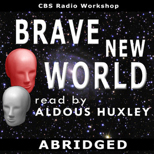 Brave New World (Abridged)