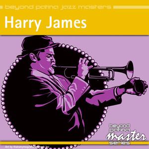 Beyond Patina Jazz Masters: Harry James album