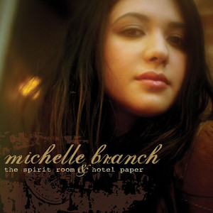 The Spirit Room & Hotel Paper - Michelle Branch