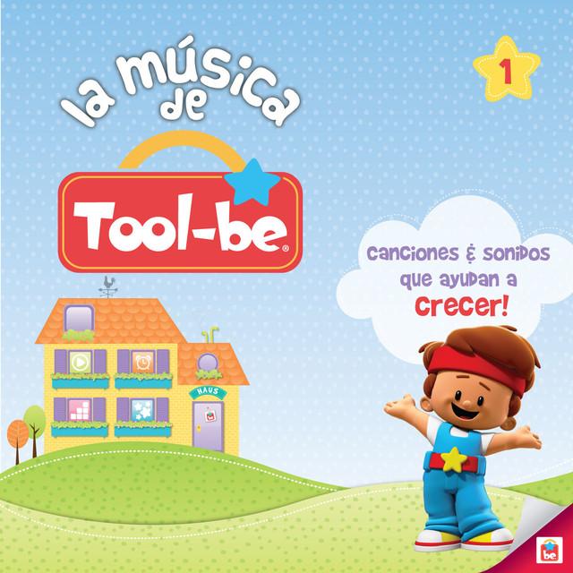 La Música de Tool-Be, Vol. 1