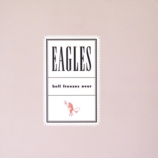 Eagles Hell Freezes Over album cover