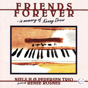 Friends Forever - In Memory of Kenny Drew album