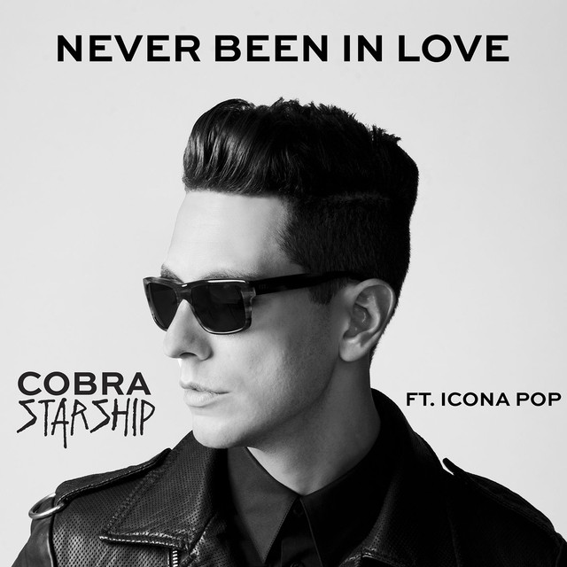 Never Been In Love (feat. Icona Pop)