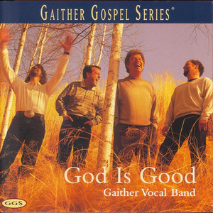 Gaither Vocal Band Child, You're Forgiven cover