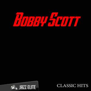 Classic Hits By Bobby Scott album