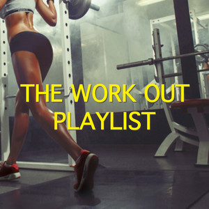 The Work Out Playlist
