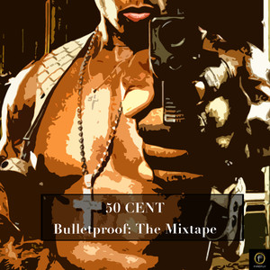 Bulletproof: The Mixtape album