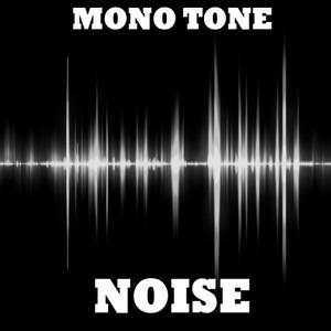 Mono Tone Noise Albumcover