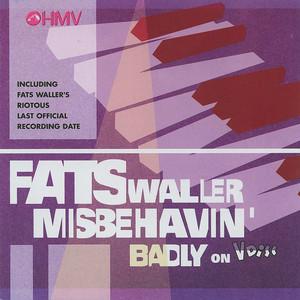 Fats Waller Misbehavin' Badly On V Disc album
