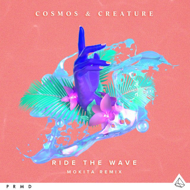 Ride The Wave (Mokita Remix)