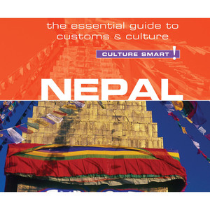 Nepal - Culture Smart! - The Essential Guide to Customs & Culture (Unabridged)