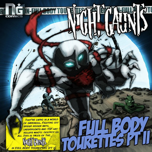 Full Body Tourettes, Pt. 2 - Night Gaunts