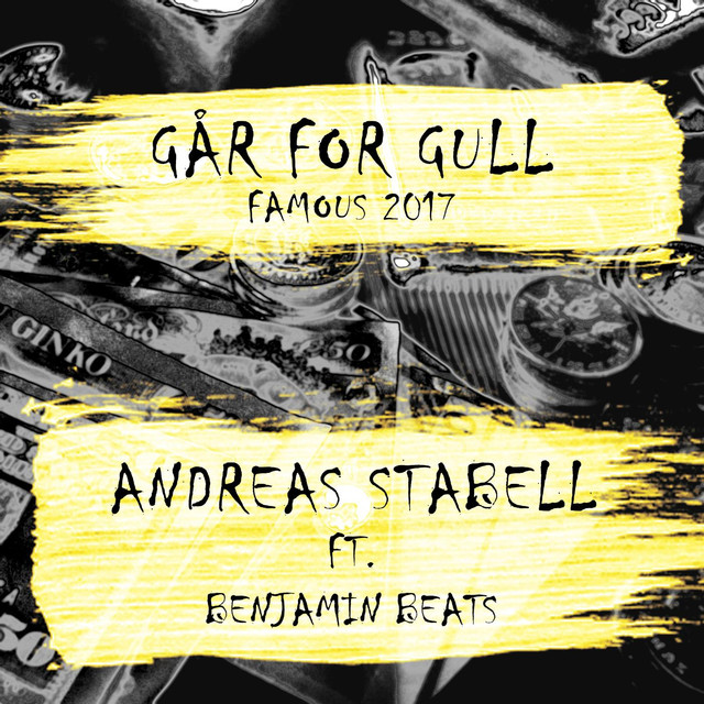 Går for Gull (Famous 2017) [feat. Benjamin Beats]