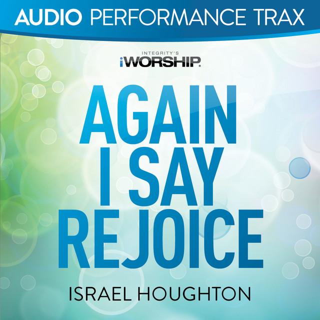 Again I Say Rejoice (Audio Performance Trax)