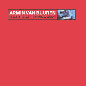 A State Of Trance 2004 (Mixed by Armin van Buuren) album