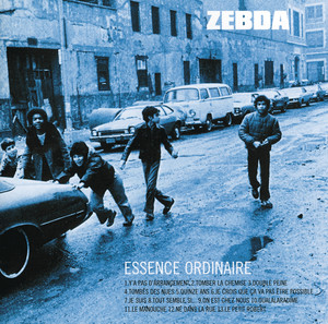 Essence Ordinaire - Zebda