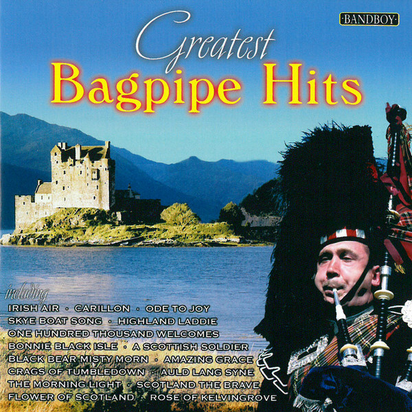Greatest Bagpipe Hits by Various Artists on Spotify