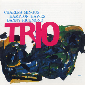 Mingus Three