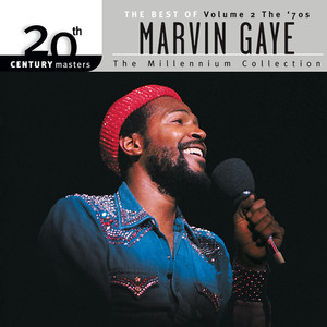 20th Century Masters: The Millennium Collection: The Best Of Marvin Gaye, Vol 2: The 70's album