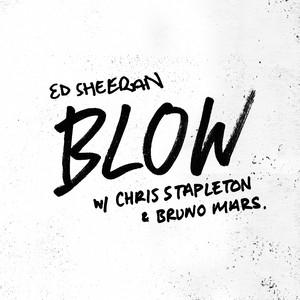 Ed Sheeran, Chris Stapleton, Bruno Mars - BLOW (with Chris Stapleton & Bruno Mars)