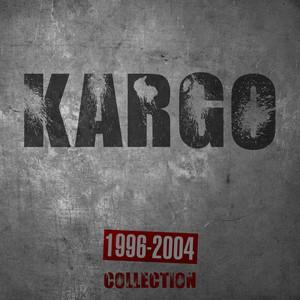 Kargo Collection (1996-2004) Albümü