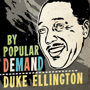 By Popular Demand Duke Ellington - Duke Ellington