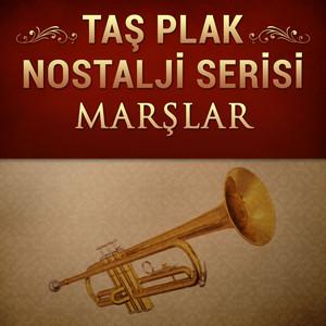 Taş Plak Nostalji Serisi (Marşlar) Albümü