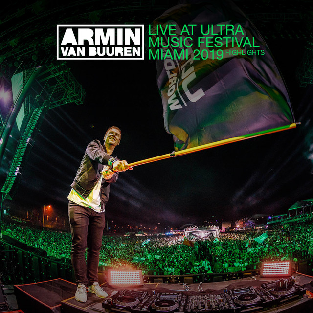 Album cover for Live at Ultra Music Festival Miami 2019 (Highlights) by Armin van Buuren